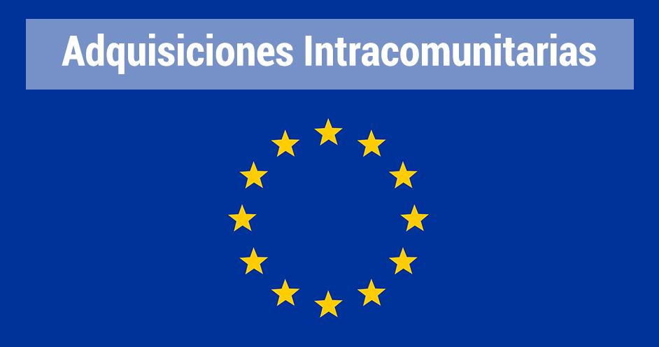 adquisiciones intracomunitarias