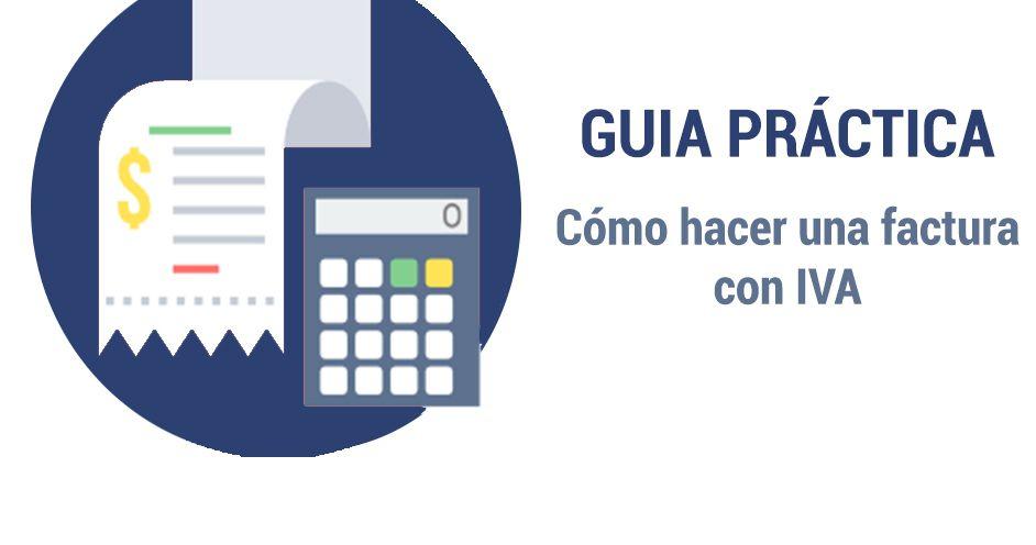 Como hacer una factura paso a paso con IVA