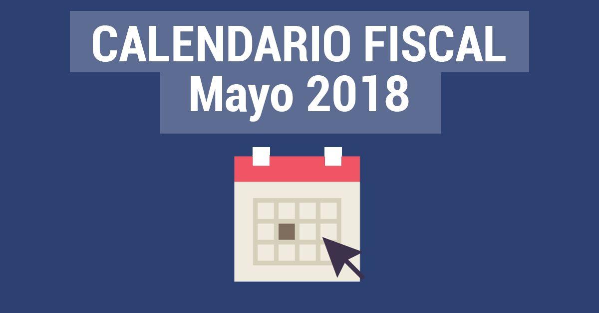 Calendario Fiscal mayo 2018
