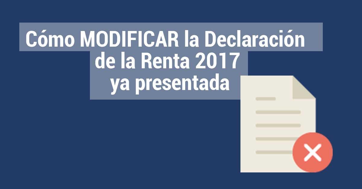 Declaración de la renta 2017 modificar