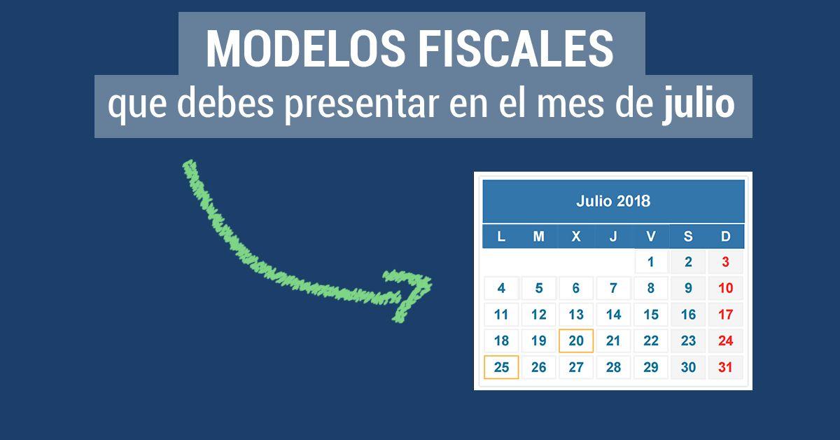 Modelos fiscales julio 2018