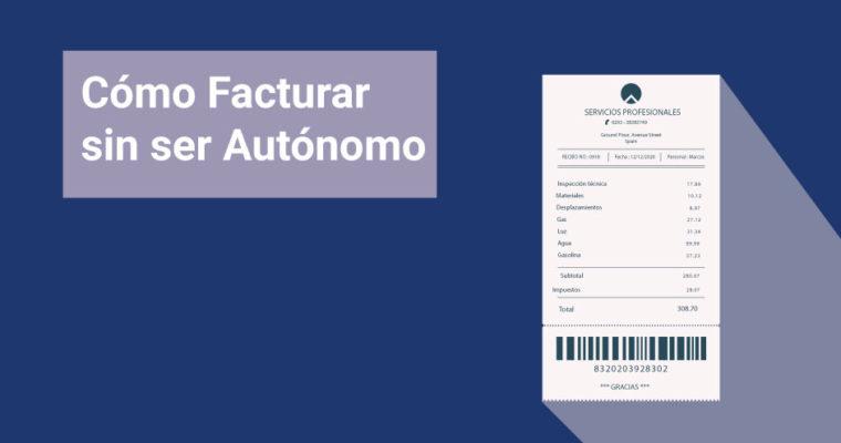 Facturar-sin-ser-autonomo- EPAE