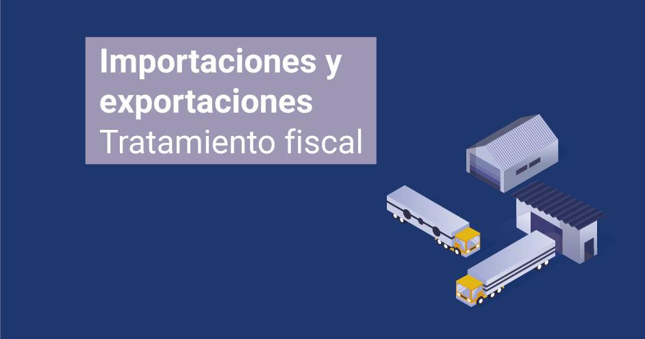 tratamiento-fiscal-impartaciones-exportaciones